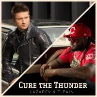 Сергей Лазарев - Cure the thunder