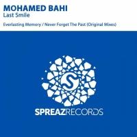 Mohamed Bahi - Never Forget The Past (Original Mix)