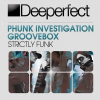 Phunk Investigation - Strictly Funk (Original Mix)