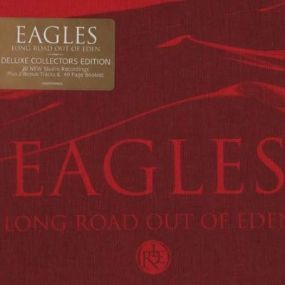 Eagles - Long Road Out Of Eden CD1
