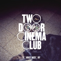 Two Door Cinema Club - Tourist History CD2
