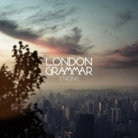 London Grammar - Strong