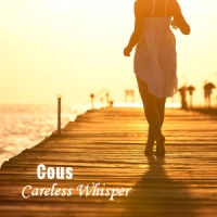 Cous - Careless Whisper