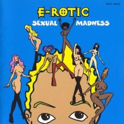 E-Rotic - Sexual Madness