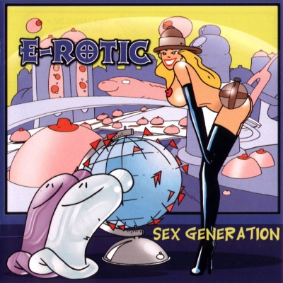 E-Rotic - Sex Generation