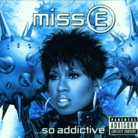 Missy Elliott - Miss E… So Addictive