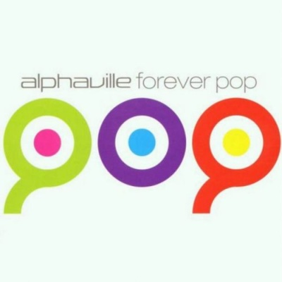 Alphaville - Forever Pop