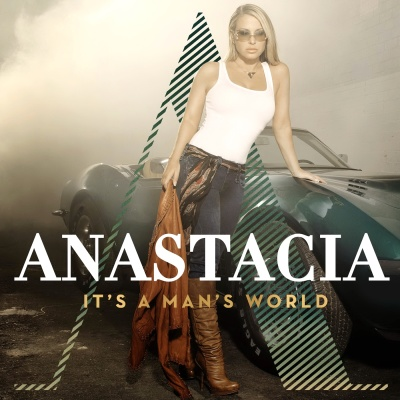 Anastacia - It's A Man's World