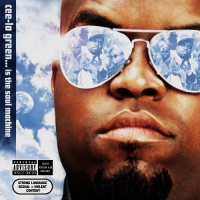 - Cee-Lo Green... Is The Soul Machine