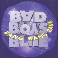 Bad Boys Blue - Bang! Bang! Bang!