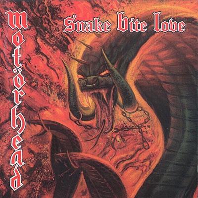 Motorhead - Snake Bite Love