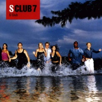 S Club 7 - It's A Feel Good Thing