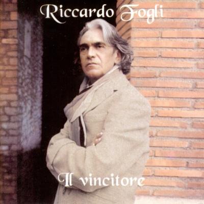 Riccardo Fogli - Il Vincitore