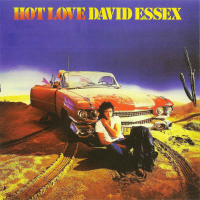 David Essex - Hot Love