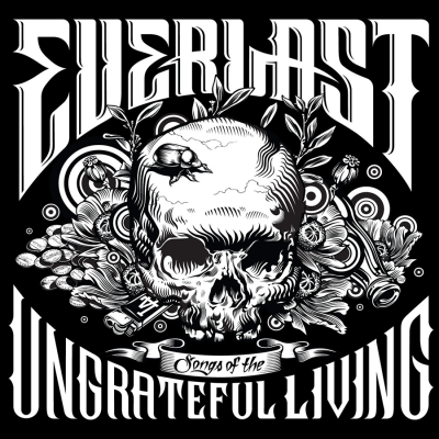 Everlast - Songs of the Ungrateful Living