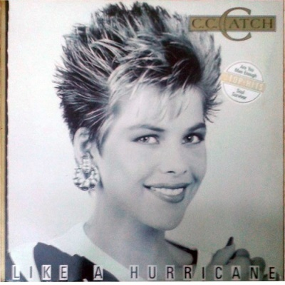C.C. Catch - Like A Hurricane