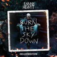- Burn The Sky Down