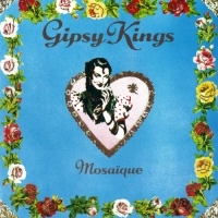 Gipsy Kings - Caminando Por La Calle