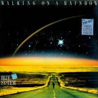 Blue System - Walking On A Rainbow (Album)