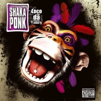 Shaka Ponk - Body Cult