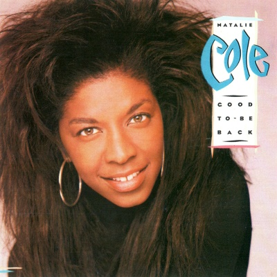 Natalie Cole - Good To Be Back