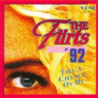 The Flirts - Gimme Your Lovin'