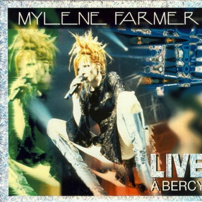 Mylène Farmer - Live À Bercy (Live)