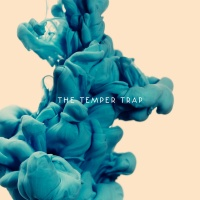 The Temper Trap - Trembling Hands