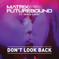 Matrix Futurebound - Don't Look Back