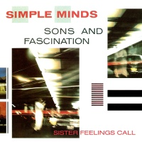Sons And Fascination/Sister Feelings Call