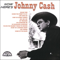 - Now Here's Johnny Cash