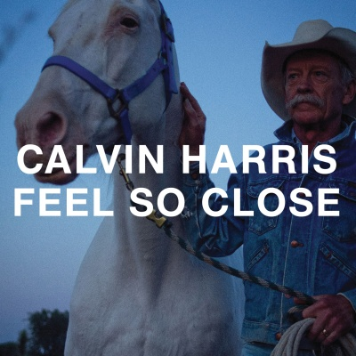 Calvin Harris - Feel So Close (EP) (Album)