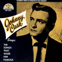Johnny Cash - The Songs That Made Him Famous