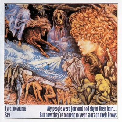 T.Rex - My People Were Fair And Had Sky In Their Hairr... But Now They're Content To Wear Stars On Their Brows