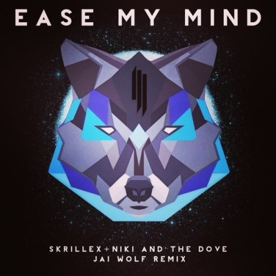 Skrillex - Ease My Mind (Jai Wolf Remix)