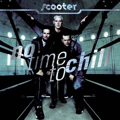 Scooter - No Time To Chill. CD2.