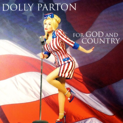 Dolly Parton - For God and Country