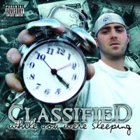 Classified - While You Were Sleeping