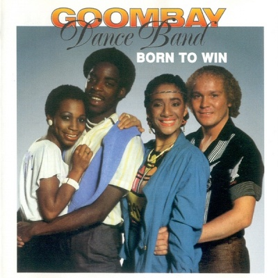 Goombay Dance Band - Born To Win