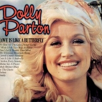 Dolly Parton - Love Is Like a Butterfly