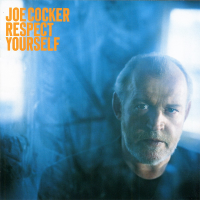 Joe Cocker - Respect Yourself (Album)