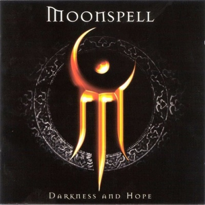 Moonspell - Darkness And Hope