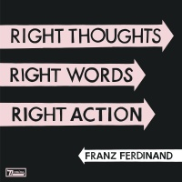 - Right Thoughts, Right Words, Right Action