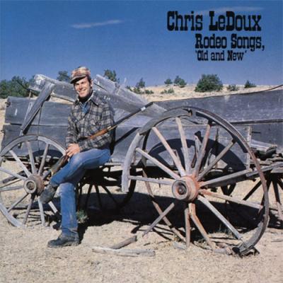 Chris LeDoux - Rodeo Songs