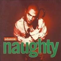 Adamski - Naughty