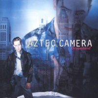 AZTEC CAMERA - Safe In Sorrow