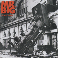 Mr. Big - Green-Tinted Sixties Mind (Early Version)