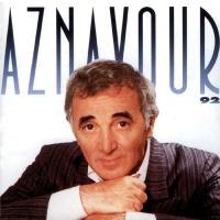 Charles Aznavour - Aznavour 92