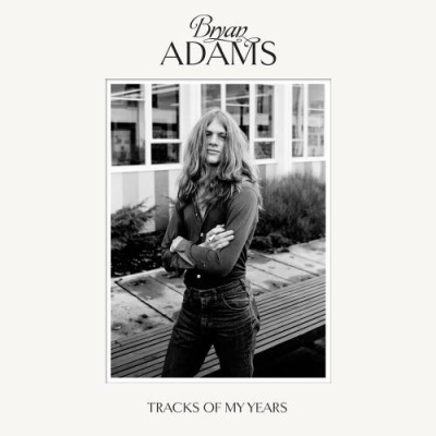 Bryan Adams - Tracks Of My Years