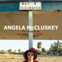Angela Mccluskey - Its Been Done